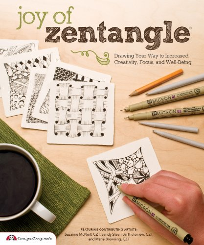 Joy of Zentangle: Drawing Your Way to Increased Creativity, Focus, and Well-Being [Marie Browning CZT - Suzanne McNeill  CZT - Sandy Bartholomew] (Tapa Blanda)