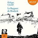 Le rapport de Brodeck Audiobook by Philippe Claudel Narrated by Sylvain Machac
