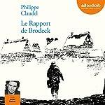 Le rapport de Brodeck | Philippe Claudel