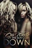 When the Sun Goes Down, Erin Noelle, 149738821X