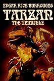 Tarzan the Terrible, Edgar Rice Burroughs, 1592249604