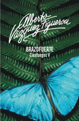Descargar Libro Brazofuerte Alberto Vázquez-figueroa