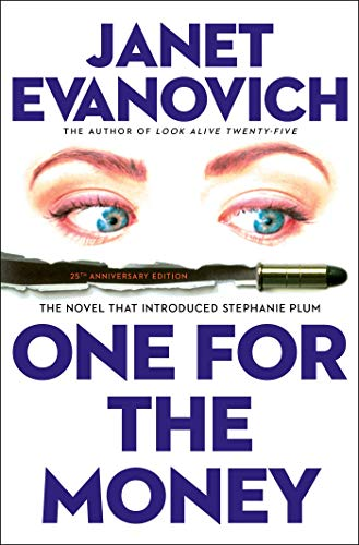 One for the Money: The First Stephanie Plum Novel (A Stephanie Plum Novel)