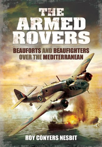 Download The Armed Rovers: Beauforts and Beaufighters over the Mediterranean pdf epub