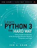 img - for Learn Python 3 the Hard Way: A Very Simple Introduction to the Terrifyingly Beautiful World of Computers and Code (Zed Shaw's Hard Way Series) book / textbook / text book