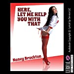 Here, Let Me Help You with That: A Voyeur Sexy Nurse Sex Short: Naughty Nurses | Nancy Brockton