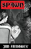 SPAWN (MARKOV SERIES Book 1)