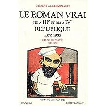 Le roman vrai de IIIe et de la IVe République 1870-1958: Deuxième partie 1919-1958