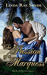 The Passion of a Marquess (The Sisters of the Aristocracy Book 2)