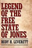Legend of the Free State of Jones, Rudy H. Leverett, 1604735716