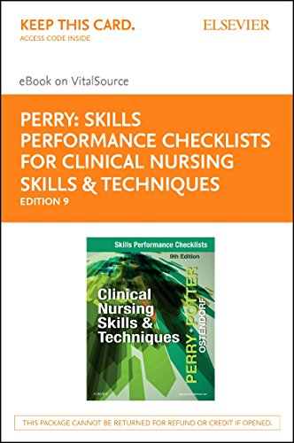 Skills Performance Checklists for Clinical Nursing Skills & Techniques - Elsevier E-book on VitalSource (Retail Access Card), 9e