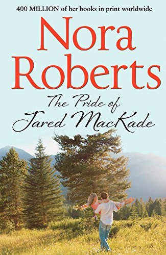 Nora Mill - The Pride of Jared MacKade (The MacKade Brothers)
