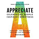 Appreciate: Celebrating People, Inspiring Greatness | David Sturt,Todd Nordstrom,Kevin Ames,Gary Beckstrand