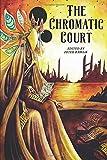 The Chromatic Court