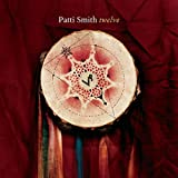 Patti Smith: Twelve (Audio CD)