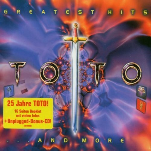 Greatest Hits..and More by Toto (2002-12-09)
