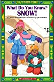 What Do You Know? Snow!, Scholastic, Inc. Staff and Cheryl Willis Hudson, 043956851X