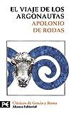 img - for El Viaje de los Argonautas / The Journey of the Argonauts (Biblioteca Tematica / Thematic Library) (Spanish Edition) book / textbook / text book