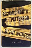 Silent Witness, Richard North Patterson, 1568652674