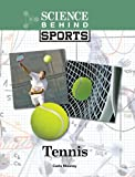 Tennis (Science Behind Sports)