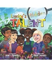 Lucky's Hidden Talent