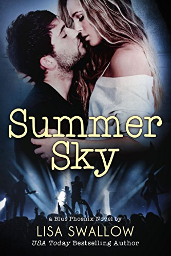 - Summer Sky: A British Rock Star Romance (Blue Phoenix Book 1)