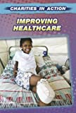 Improving Healthcare, Cath Senker, 1432963864