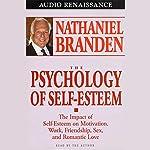 The Psychology of Self-Esteem | Nathaniel Branden