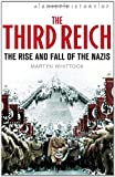 A Brief History of the Third Reich, Martyn Whittock, 0762441216