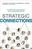Strategic Connections: The New Face of Networking