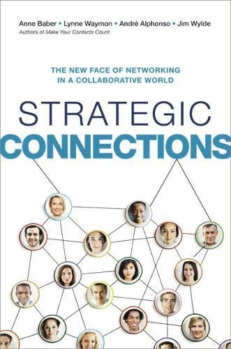 Strategic Connections: The New Face of Networking in a Collaborative World pdf