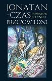 img - for Jonatan Czas przepowiedni book / textbook / text book