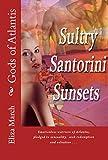Sultry Santorini Sunsets: Gods of Atlantis