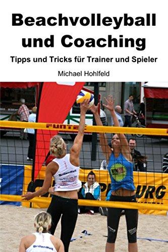 Beachvolleyball und Coaching - Tipps und Tricks für Trainer und Spieler