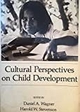 Cultural Perspectives on Child Development (Series of Books in Psychology)