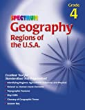 Spectrum Geography, Grade 4, Vincent Douglas and School Specialty Publishing Staff, 156189964X