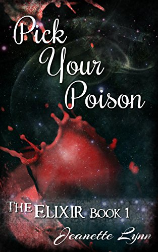 Pick Your Poison (The Elixir Book - Picks Vampire