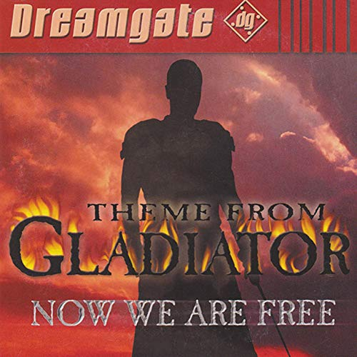 Now We Are Free (Theme from Gladiator) (Music From Gladiator)