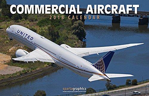 2018 Commercial Aircraft Deluxe Wall Calendar (Commercial 500 Envelopes)