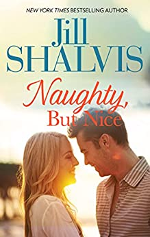 Naughty, But Nice (Bare Essentials) by [Shalvis, Jill]