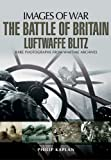 The Battle of Britain, Philip Kaplan, 178159368X
