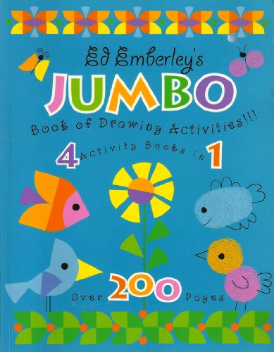 Ed Emberley's Jumbo Book of Drawing Activities 4 Activity Books in 1