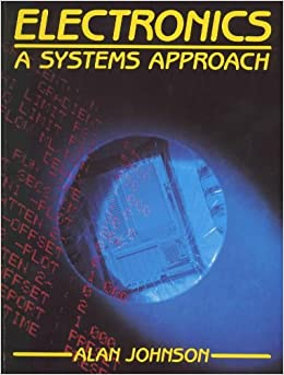 Book Electronics: Systems Approach: A System Approach (Basic Electronics)