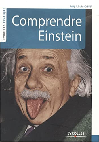 Comprendre Einstein - Guy Louis-Gavet