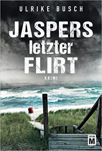Book Jaspers letzter Flirt - Ein Fall für die Kripo Wattenmeer