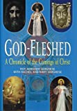 img - for God-Fleshed: A Chronicle of the Comings of Christ book / textbook / text book