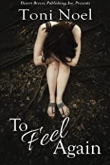To Feel Again Paperback