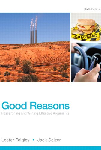 Good Reasons: Researching and Writing Effective Arguments (6th Edition) Pdf