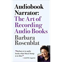 Audiobook Narrator: The Art of Recording Audio Books