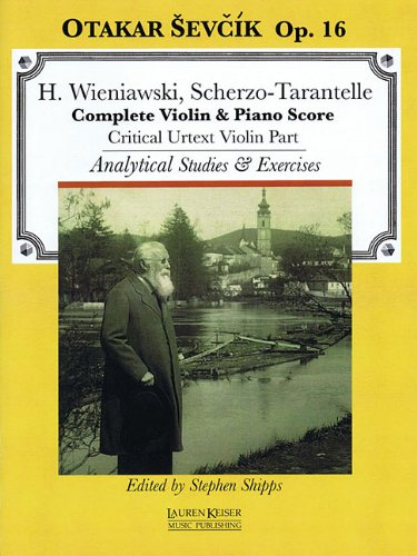 Analytical Instruments - Scherzo-Tarantelle: with analytical studies and exercises by Otakar Sevcik, Op. 16 Violin and Piano critical violin part